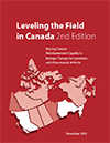 Leveling the Field in Canada 2012